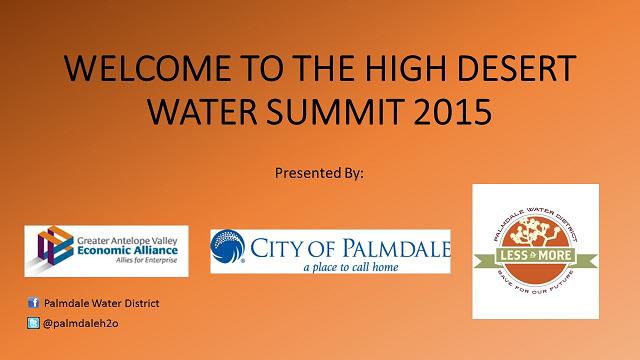 Welcome High Desert Water Summit August 2015