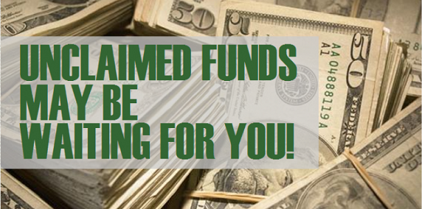Unclaimed Funds may be Waiting for You!